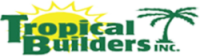 Tropical Builders, Inc